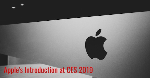 Apple's Introduction at CES 2019