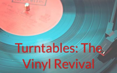 Turntables: The Vinyl Revival