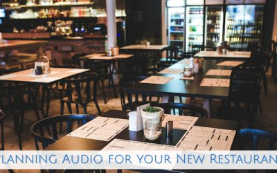 Planning Audio for your New Restaurant